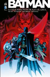 Batman - La résurrection de Ra's al Ghul - Intégrale