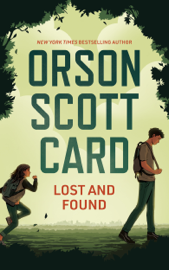 Lost and Found - Orson Scott Card book summary