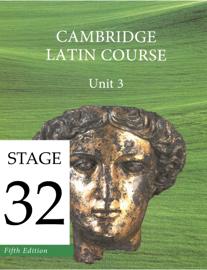 Cambridge Latin Course (5th Ed) Unit 3 Stage 32