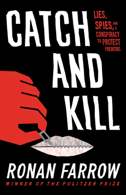 Ronan Farrow - Catch and Kill book