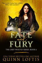 Fate And Fury, Book 6 The Grey Wolves Series