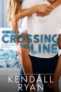 Crossing the Line di Kendall Ryan Copertina del libro