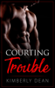 Kimberly Dean - Courting Trouble artwork
