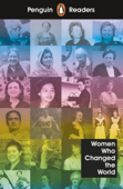 Penguin Readers Level 4: Women Who Changed the World (ELT Graded Reader)