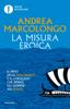 La misura eroica - Andrea Marcolongo