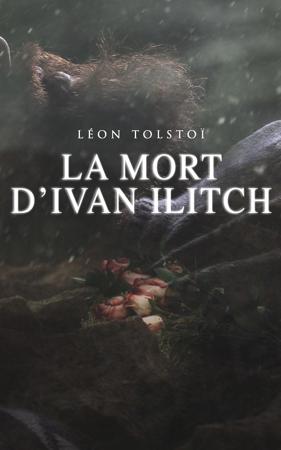 La Mort d'Ivan Ilitch - Leo Tolstoy