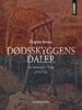 Torgrim Sørnes - Dødsskyggens daler – de henrettede i Norge 1759–1764 artwork