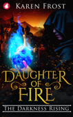 Daughter of Fire: The Darkness Rising