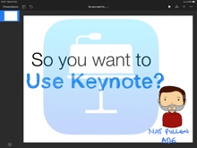 So You Want To Use Keynote?