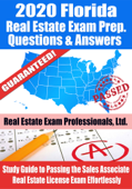 2020 Florida Real Estate Exam Prep Questions, Answers & Explanations: Study Guide to Passing the Sales Associate Real Estate License Exam Effortlessly