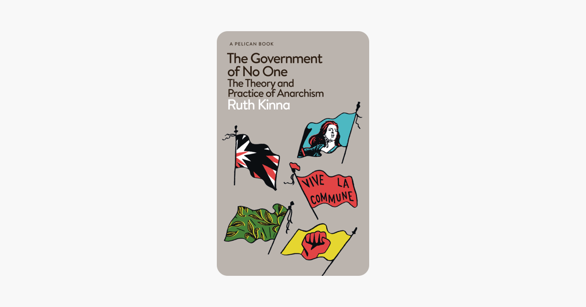 The Government of No One - Ruth Kinna