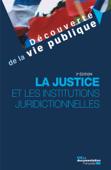 La justice et les institutions juridictionnelles
