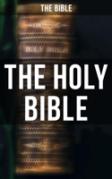 The Bible & Philip Schaff - The Holy Bible artwork