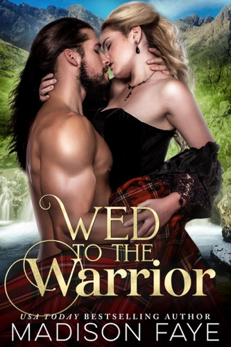 Madison Faye - Wed To The Warrior
