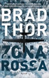 Zona Rossa - Brad Thor by  Brad Thor PDF Download
