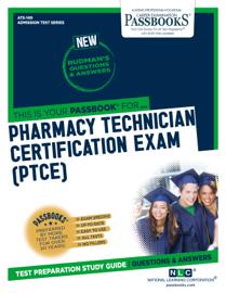 PHARMACY TECHNICIAN CERTIFICATION EXAM (PTCE)