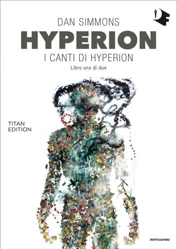 Hyperion: I canti di Hyperion - Libro uno di due