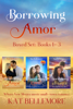 Kat Bellemore - Borrowing Amor Boxed Set: Books 1-3  artwork