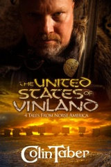 The United States of Vinland: 4 Tales From Norse America