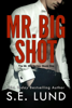 S. E. Lund - Mr. Big Shot  arte