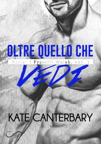Kate Canterbary, Franlu Luna & Carmelo Massimo Tidona - Oltre quello che vedi