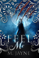 Download and Read Online Feel Me