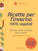 Ricette per l'inverno 100% vegetali