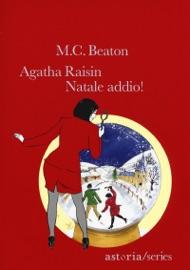 Agatha Raisin. Natale addio! PDF Download