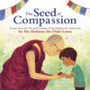 His Holiness Dalai Lama - The Seed of Compassion artwork
