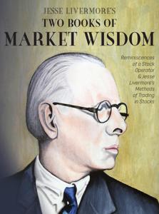 Jesse Livermore's Two Books of Market Wisdom Libro Cover