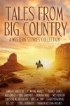 Tales From Big Country A Western Stories Collection