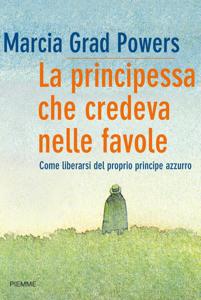 La principessa che credeva nelle favole Book Cover