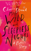 Clover Stroud - My Wild and Sleepless Nights artwork