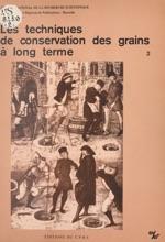 Les Techniques De Conservation Des Grains à Long Terme (2) : Leur Rôle Dans La Dynamique Des Systèmes De Culture Et Des Sociétés