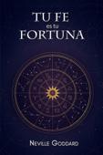 Tu Fe es Tu Fortuna Book Cover