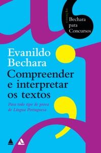 Bechara para concursos - Compreender e interpretar os textos Book Cover