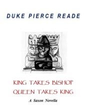 King Takes Bishop, Queen Takes King - A Pagan Novella