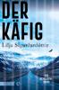 Lilja Sigurdardóttir & Anika Wolff - Der Käfig Grafik