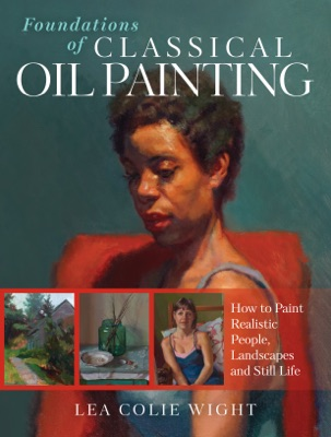 Foundations of Classical Oil Painting
