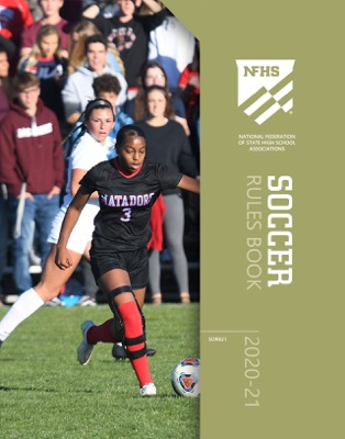 2020-21 NFHS Soccer Rules Book