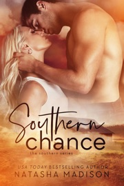 Southern Chance - Natasha Madison