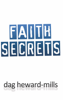 Dag Heward-Mills - Faith Secrets artwork