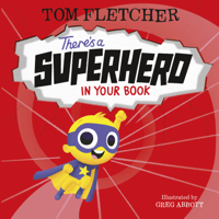 Tom Fletcher - There's a Superhero in Your Book artwork