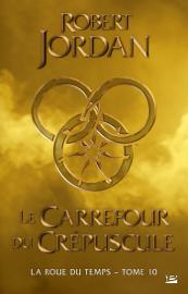 Le Carrefour du Crépuscule