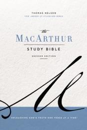NASB, MacArthur Study Bible, 2nd Edition