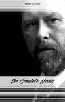Bram Stoker The Complete Novels The Jewel Of Seven Stars The Mystery Of The Sea Dracula The Lair Of The White Worm
