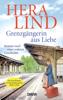 Hera Lind - Grenzgängerin aus Liebe Grafik