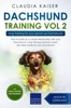 Dachshund Training Vol 2 – Dog Training for Your Grown-up Dachshund