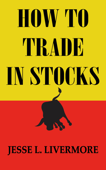 How to Trade In Stocks Book Cover