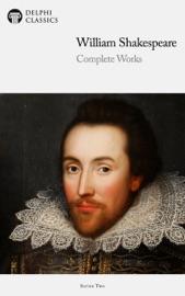 Delphi Complete Works of William Shakespeare